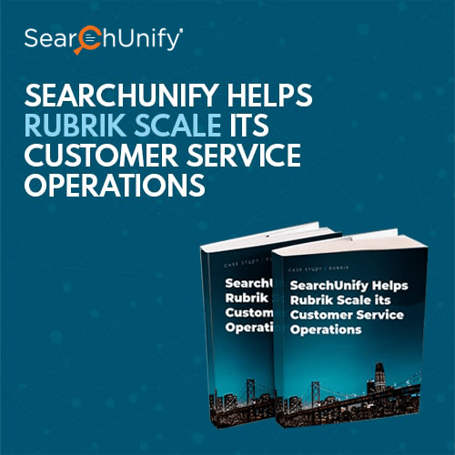 Rubrik Scales its Customer Service with SearchUnify